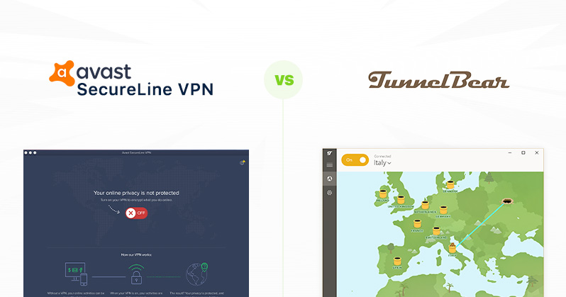 Avast Secureline VPN vs TunnelBear