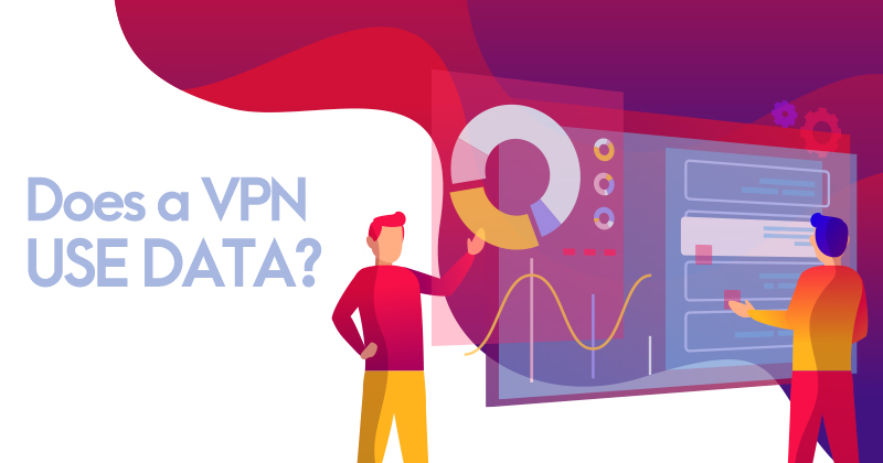 Does a VPN use data?