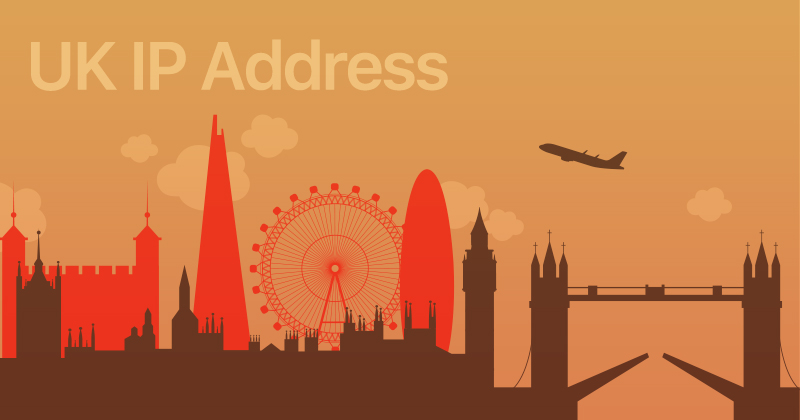 How to Get a UK IP Address
