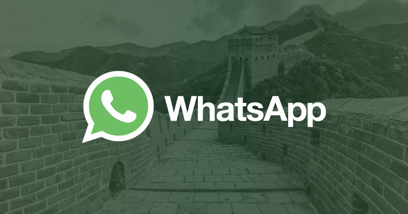 How to bypass WhatsApp China block