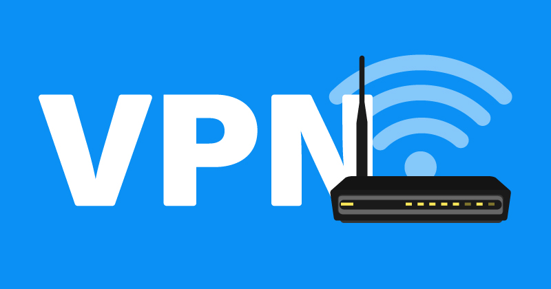 How To Set Up A Vpn On Router Step By Step Guide Vpnpro