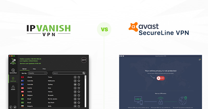 IPVanish vs Avast Secureline VPN - why this is the clear winner | VPNpro