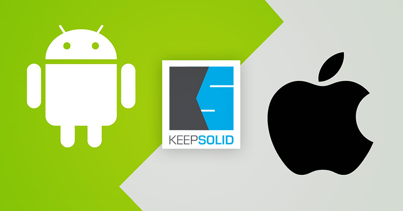 KeepSolid for Android and iOS