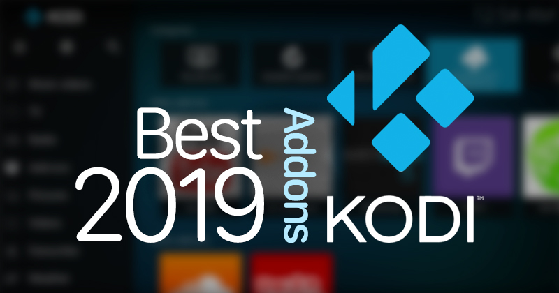 Best Kodi addons in 2019
