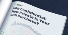 VPN confidential: how private is your VPN purchase?