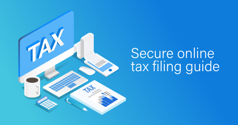 Secure online tax filing guide