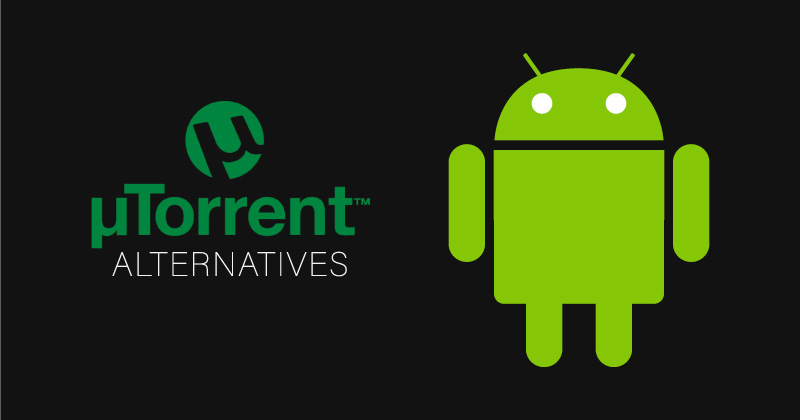 The 7 best alternatives to uTorrent for Android in 2019