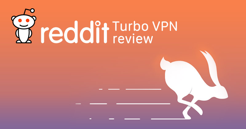 Turbo VPN Reddit review