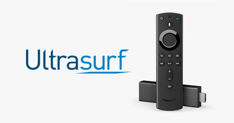 How to Install Ultrasurf VPN on Firestick - Step-by-Step Guide | VPNpro
