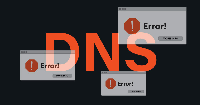 What is a DNS Error and what causes it