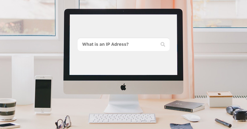 What is an IP address - vpn explained