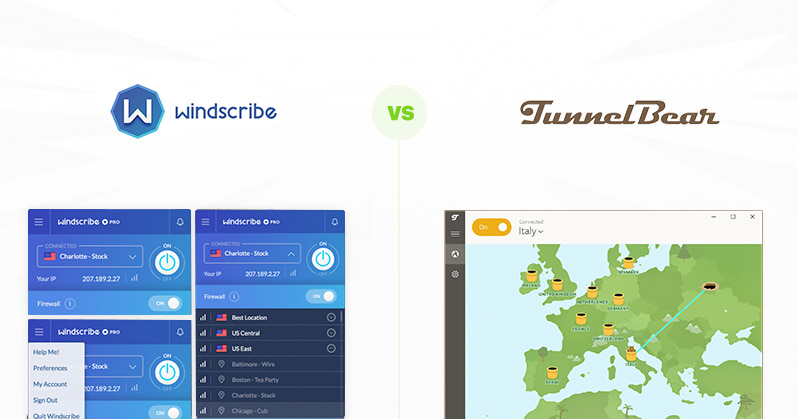 Windscribe vs Tunnelbear VPN comparison
