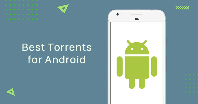 Best torrents for Android