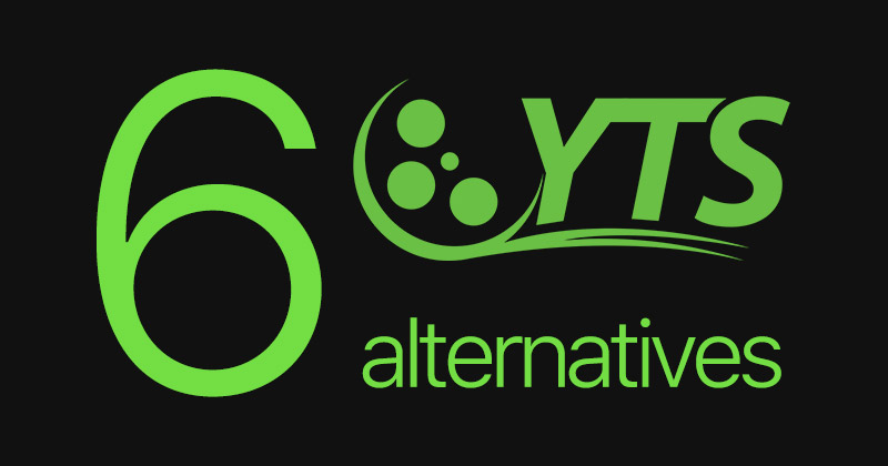 These are the 6 best alternatives to Yify